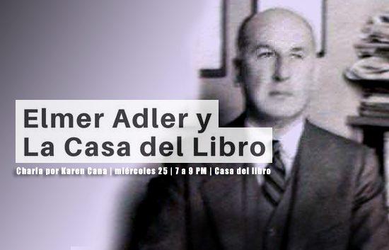 Elmer Adler | Casa del libro | Autogiro Arte Actual