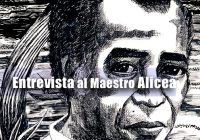 Entrevista al Maestro Alicea