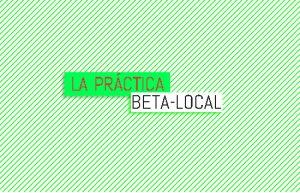 La Prácticade Beta-Loca