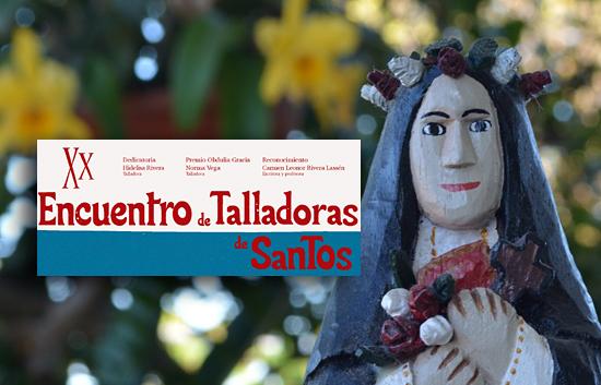Vigésimo Encuentro de Talladoras de Santos - Talladoras de Santos
