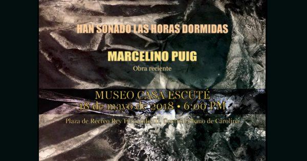 Marcelino Puig | Han sonado las horas dormidas | Autogiro Arte Actual