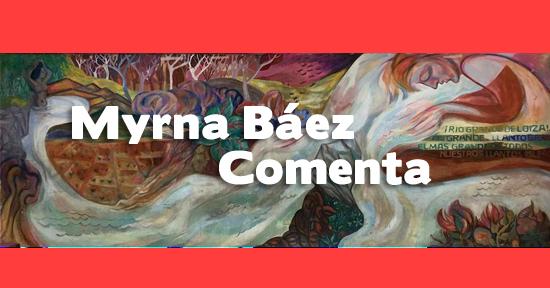Myrna Báez comenta | Autogiro Arte Actual