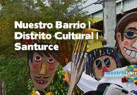 Nuestro Barrio | Distrito Cultural | Santurce