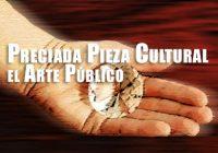 Preciada Pieza Cultural el Arte Público