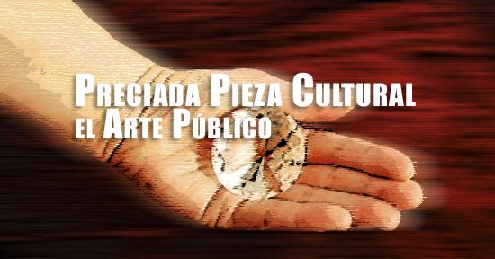 Preciada Pieza Cultural el Arte Público | Autogiro Arte Actual