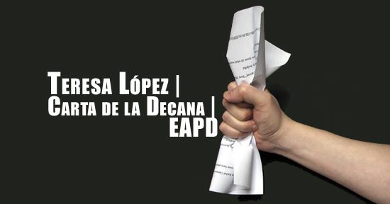 Teresa López | Carta de la Decana | EAPD | Autogiro Arte Actual