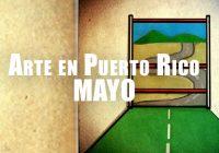 Arte en Puerto Rico | MAYO