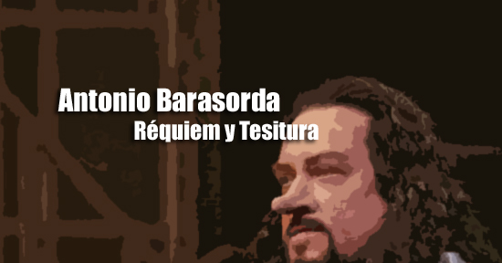 Antonio Barasorda Réquiem y Tesitura | Autogiro Arte Actual