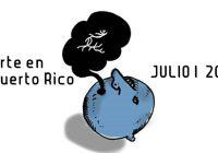 Arte en Puerto Rico | JULIO | 2018