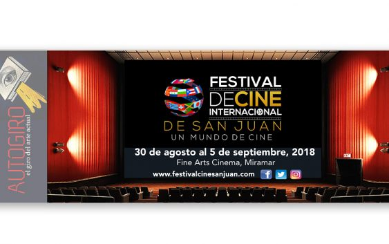 Festival de Cine Internacional de San Juan | Autogiro Arte Actual