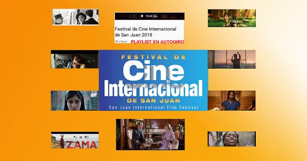 Cine Internacional de San Juan festival | Autogiro Arte Actual
