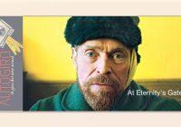 Willem Dafoe es Vincent van Gogh