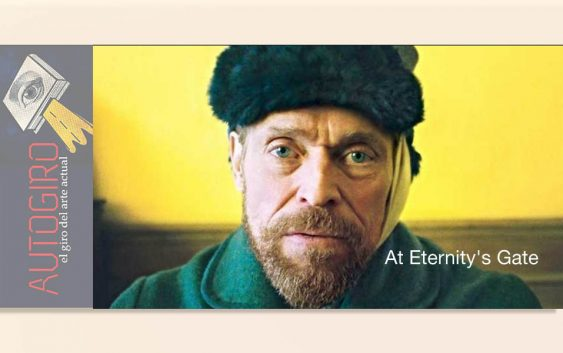 At Eternity's Gate con Willem Dafoe interpretando a Vincent van Gogh es la más reciente película del artista-director de cine, Julian Schnabel.