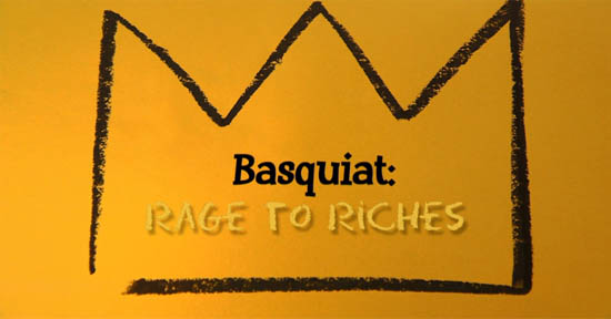 Basquiat: Rage to Riches | Autogiro Arte Actual