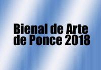 Bienal de Arte de Ponce 2018
