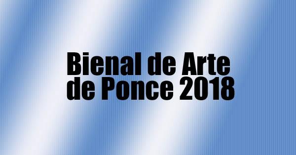 Bienal de Arte de ponce | Autogiro Arte Actual