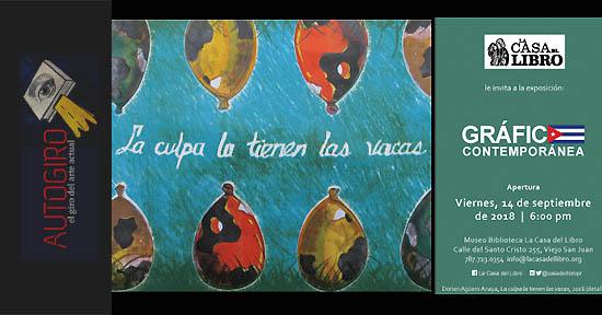 Gráfica Cubana Contemporánea | Autogiro Arte Actual