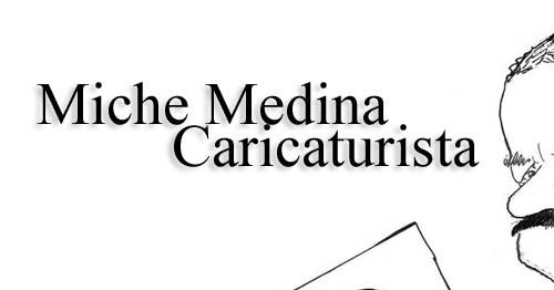 Miche Medina Caricaturista | Autogiro Arte Actual