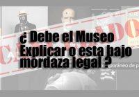 ¿Debe explicar el Museo?