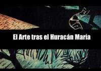 El Arte tras el Huracán María