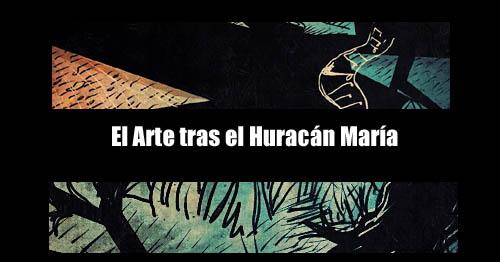 el arte tras el huracan maria | Autogiro Arte Actual