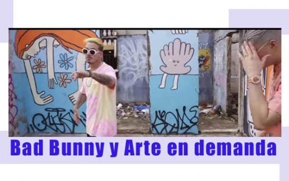 Bad Bunny y Arte en demanda | Autogiro Arte Actual