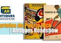 Carteles de Puerto Rico | Antiques Roadshow