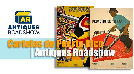 Carteles de Puerto Rico   Antiques Roadshow   Autogiro Arte Actual