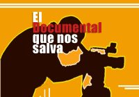 El Documental que nos salva