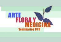 Arte, Flora y Medicina | UPR