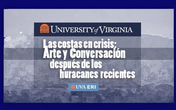 costas en crisis: arte y conversación después de los huracanes