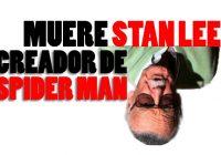Muere Stan Lee creador de Superheroes