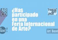 ¿Has participado en una Feria Internacional de Arte?