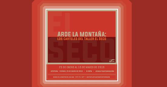 Arde la Montaña: Los carteles del Taller El Seco | Autogiro Arte Actual