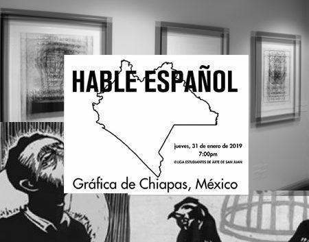 Hable español- Gráfica de Chiapas, México | Autogiro Arte Actual