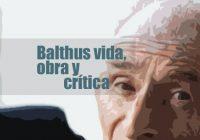 El pintor Balthus vida, obra y crítica