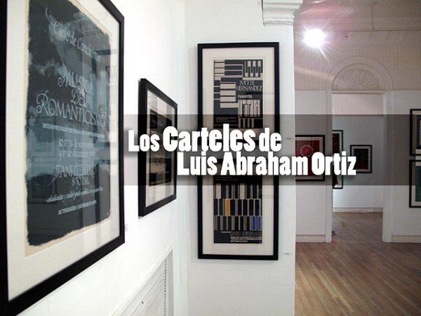 Los carteles de Luis Abraham Ortiz | Autogiro Arte Actual