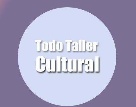 todo taller cultural | Autogiro Arte Actual