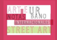 Arte Urbano   Notas Internacionales