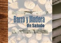 Barro y Madera