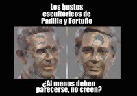 Los bustos escultóricos de Padilla y Fortuño ¿Al menos deben parecerse, no creen?
