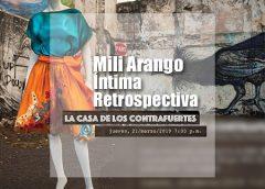 Mili Arango, Íntima Retrospectiva
