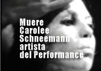 Muere Carolee Schneemann artista del performance