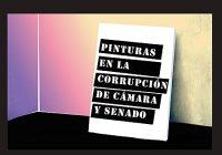 Pinturas en la Corrupción de Cámara y Senado