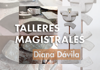 Talleres Magistrales  | Diana Dávila