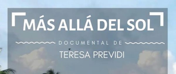 mas alla del sol documental