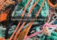 Diseñando para limpiar el planeta