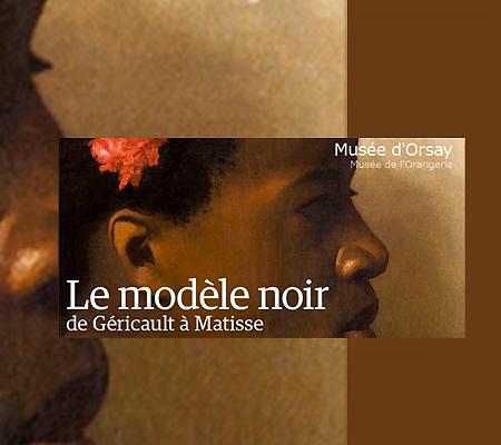 Le modèle noir, de Géricault à Matisse