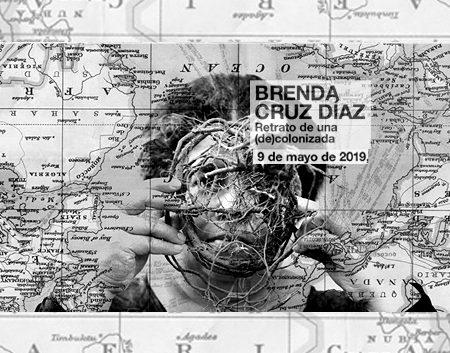 Retrato de una (de)colonizada autorretratos de Brenda Cruz Díaz