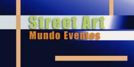 Street Art |Mundo Eventos